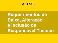Requerimentos de Baixa, Alteração e Inclusão de Responsável Técnico