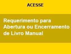 Requerimento para Abertura ou Encerramento de Livro Manual