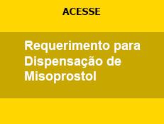 Requerimento para Dispensação de Misoprostol